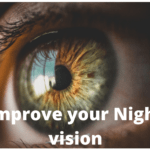 improve your night vision