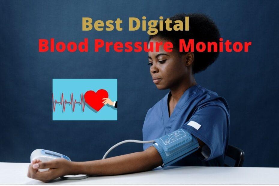 Best Digital Blood pressure monitor