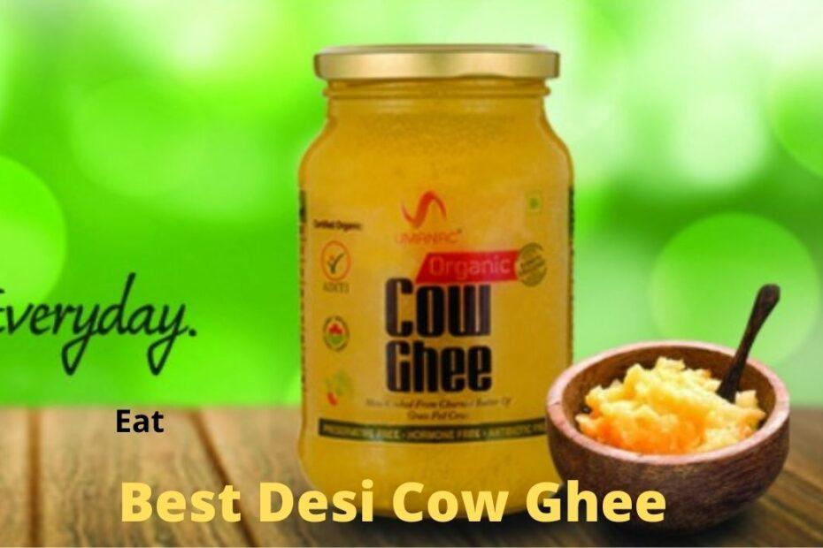 Best desi cow ghee
