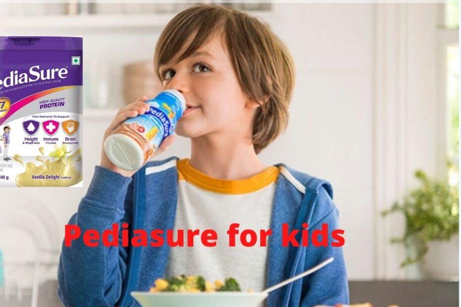 Pediasure for Kids- Health Benefits, Ingredients, Side effect