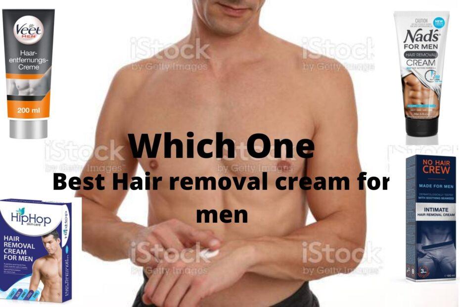 Best Hair Removal Cream for Men in 2021